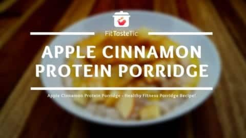 Apple Cinnamon Protein Oatmeal - Healthy Fitness Oatmeal Recipe!