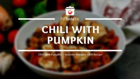 Chili with Pumpkin - healthy Pumpkin Chili Recipe