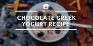 Chocolate Greek Yogurt Recipe - Healthy Chocolate Yogurt