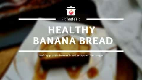 Healthy banana bread - Protein Banana bread without sugar