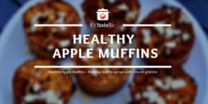 Healthy Apple Muffins - Healthy muffin recipe with lots of protein