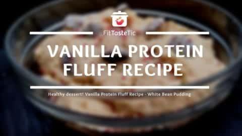 Healthy dessert! Vanilla Protein Fluff from white beans