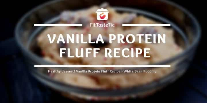 Healthy dessert! Vanilla Protein Fluff Recipe - White Bean Pudding