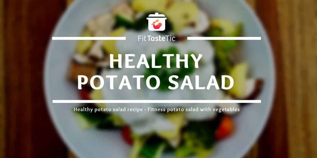 Healthy potato salad – Fitness potato salad with vegetables