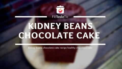 Kidney Bean Chocolate Cake Recipe - Healthy Chocolate Cake