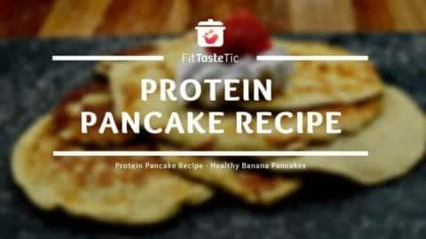 Protein Pancake Recipe - Healthy Banana Pancakes