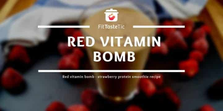 Red vitamin bomb - strawberry protein smoothie recipe