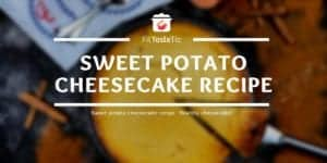 Sweet potato cheesecake recipe - Healthy cheesecake!
