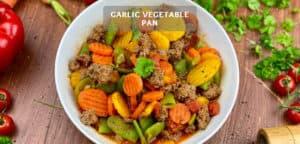 Garlic Vegetable Pan