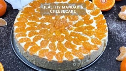 Healthy Mandarin Cheesecake Recipe - Vanilla mandarin cheesecake
