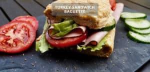 Turkey Sandwich Baguette