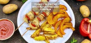 Turkey Skewers with Potatoes and Pumpkin